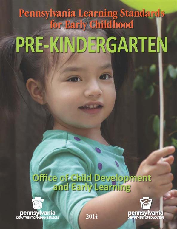 Kinder Garden: 2014 Pennsylvania Learning Standards For Early Childhood